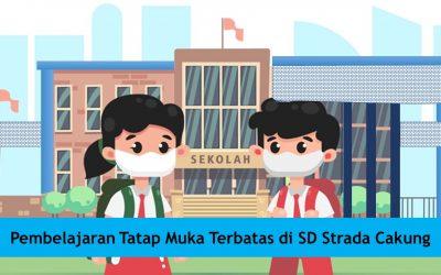Pembelajaran Tatap Muka Terbatas di SD Strada Cakung